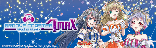 GROOVE COASTER 4MAX DIAMOND GALAXY